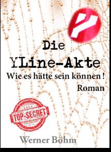 Die YLine-Akte - Wie es hätte sein können
