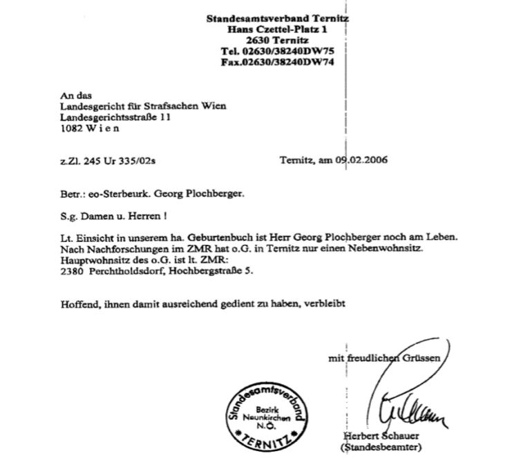 Georg Plochberger lebt, bestätigt die Behörde!