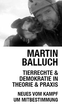 Martin Balluch - Tierschützer und Bürger
