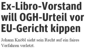Ex-Libro-Vorstand Johann Knöbl beschwert sich beim EGMR